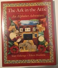 The Ark in the Attic An Alphabet Adventure
