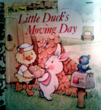 A First Little Golden Book Little Duck's Moving Day