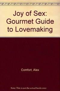 image of Joy of Sex: Gourmet Guide to Lovemaking