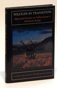 Wildlife in Transition: Man and Nature on Yellowstone's Northern Range