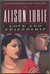 Love and Friendship by  Alison LURIE - Paperback - Signed - 1997 - from Between the Covers- Rare Books, Inc. ABAA and Biblio.com