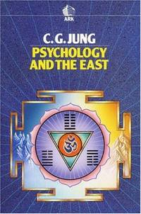 image of Psychology and the East (Ark Paperbacks)