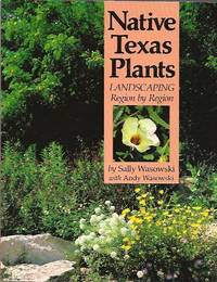 image of Native Texas Plants:  Landscaping Region by Region
