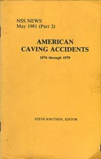 American Caving Accidents: 1976 Through 1979
