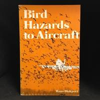 Bird Hazards to Aircraft; Problems and Prevention of Bird / Aircraft Collisions