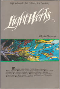 image of Lightworks: Explorations in Art, Culture, and Creativity