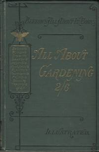 image of All About Gardening; Being a Popular Dictionary of Gardening