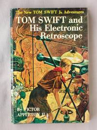 image of Tom Swift and His Electronic Retroscope: The New Tom Swift Jr. Adventures #14