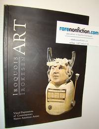 Iroquois Art: Visual Expressions of Contemporary Native American Artists (ERNAS monographs)