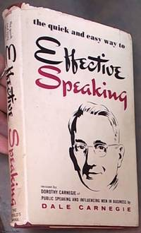 image of Effective Speaking: A Revision by Dorothy Carnegie of Public Speaking and Influencing Men in Business