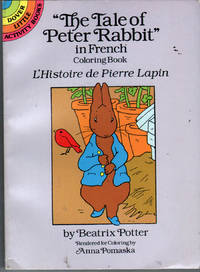 The Tale of Peter Rabbit in French Coloring Book: L'Histoire De Pierre Lapin