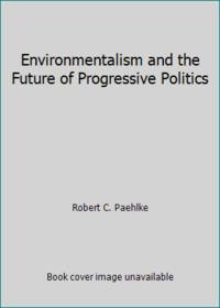 image of Environmentalism and the Future of Progressive Politics
