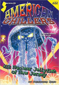Nuclear Jellyfish Of New Jersey (American Chillers #22) by  Johnathan Rand - Paperback - from Parallel 45 Books & Gifts (SKU: 83)