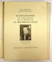 Iconographie et Isographie de la Maison de la Rochefoucauld