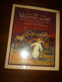 image of The Velveteen Rabbit, Or, How Toys Become Real