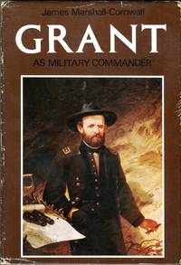 Grant as Military Commander