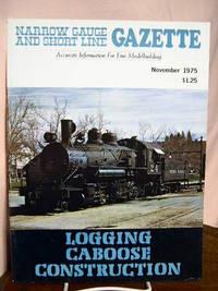 image of NARROW GAUGE AND SHORT LINE GAZETTE - NOVEMBER, 1975; VOLUME 1, NUMBER 5
