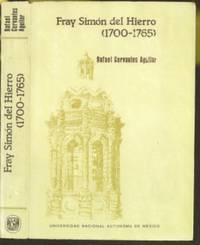 Fray Simon del Hierro (1700-1765)