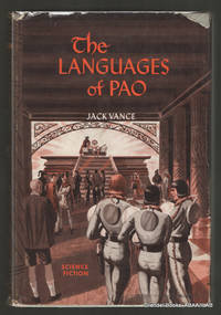 Languages of Pao. by  Jack VANCE  - First edition  - 1958  - from Grendel Books, ABAA/ILAB (SKU: 78968)