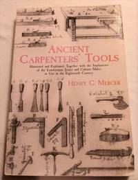 image of ANCIENT CARPENTERS' TOOLS: 18th CENTURY AMERICAN COLONIES