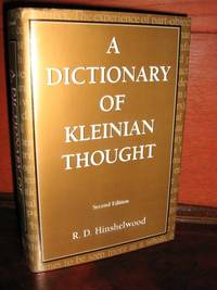 A Dictionary Of Kleinian Thought, Second Edition