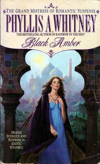 Black Amber by  Phyllis A Whitney - Paperback - 1991-09-01 - from Kayleighbug Books and Biblio.com