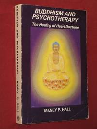 Buddhism & Psychotherapy: The Healing of Heart Doctrine