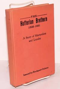 image of The Hutterian Brethren, 1528-1931, a story of martyrdom and loyalty