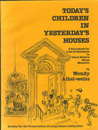 Today's Children in Yesterday's Houses. A Sourcebook for Lone Professionals in Small...