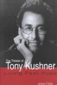 The Theater of Tony Kushner