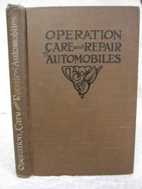 The OPERATION, CARE and PEPAIR of AUTOMOBILES