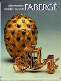 Masterpieces from the House of Fabergé by Alexander von Solodkoff - 1989