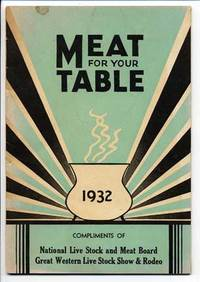 Meat for Your Table, 1932