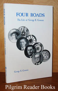 Four Roads, The Life of George E. Gomme