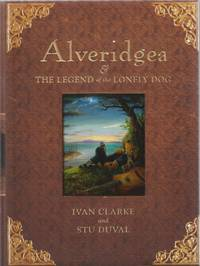 Alveridgea and the Legend of the Lonely Dog