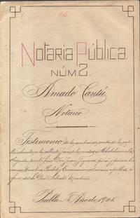Testimony of Notary Public, Amado Cantu, of Puebla, Mexico [1905]