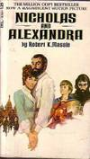Nicholas and Alexandra by  Robert K Massie - Paperback - 1968 - from Squirreled Away Books and Biblio.com
