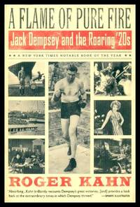 image of A FLAME OF PURE FIRE - Jack Dempsey and the Roaring '20s