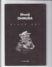 Shunji Ohmura:  Glass Art