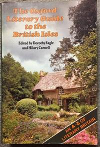 The Oxford Literary Guide to the British Isles by  Dorothy Eagle - Paperback - from Dial a Book (SKU: 34297)