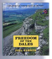 Freedom of the Dales: Exploring the Yorkshire Dales on Foot