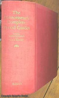 image of The Connoisseur's Complete Period Guide to the Houses, Decoration, Furnishing and Chattels of the Classic Periods