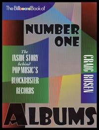 THE BILLBOARD BOOK OF NUMBER 1 ALBUMS - The Inside Story Behind Pop Music's Blockbuster Records