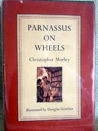 Parnassus on Wheels by  Christopher; Illustrations by Douglas Gorsline Morley - First Edition - 1955 - from civilizingbooks (SKU: 2641FID-8119)
