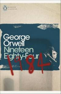 Nineteen Eighty Four (Penguin Modern Classics) by Orwell, George - 2004