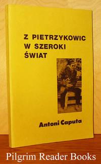 Z Pietrzykowic W Szeroki Swiat