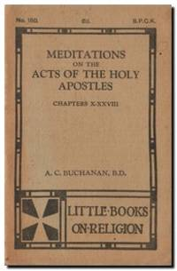 Meditations on the Acts of the Holy Apostles, Chapters X-XXVIII