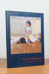 Richard Diebenkorn: Figurative Drawings  Gouaches  and Oil Paintings