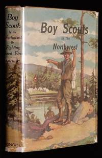 image of Boy Scouts In the Northwest or Fighting Forest Fires