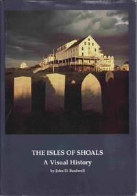 The Isles Of Shoals: A Visual History